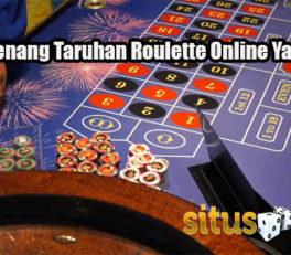 Taktik Menang Taruhan Roulette Online Yang Efektif